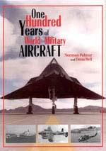 28886 - Polmar-Bell, N.-D. - One Hundred Years of World Military Aircraft