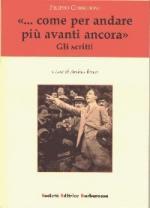28929 - Benzi, A. cur - Filippo Corridoni '... come per andare piu' avanti ancora'. Gli scritti