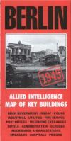 28955 - AAVV,  - Cartina: Berlin Allied Intelligence Map of Key Buildings 1945