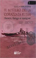 28983 - Ribustini, L. - Mistero della corazzata russa. Fuoco, fango e sangue (Il)