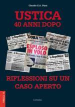 29061 - Pizzi, C.E.A. - Ustica 40 anni dopo. Riflessioni su un caso aperto