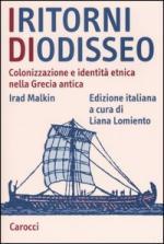 29076 - Malkin, I. - Ritorni di Odisseo. Colonizzazione e identita' etnica nella Grecia antica