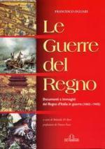 29132 - Ogliari, F. - Guerre del Regno. Documenti ed immagini del Regno d'Italia in Guerra (1862-1945)