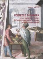 29180 - Marino, A. cur - Fortezze d'Europa. Forme, professioni e mestieri dell'architettura difensiva in Europa e nel Mediterraneo spagnolo
