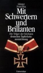 29190 - Fraschka, G. - Mit Schwertern und Brillanten. Die Traeger der hoechsten deutschen Tapferkeitsauszeichnung