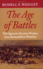 29193 - Weigley, R.F. - Age of Battles. The Quest for Decisive Warfare from Breitenfeld to Waterloo
