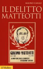29205 - Canali, M. - Delitto Matteotti (Il)
