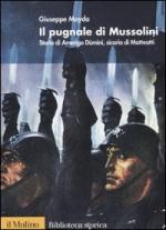 29215 - Mayda, G. - Pugnale di Mussolini. Storia di Amerigo Dumini, sicario di Matteotti (Il)