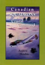 29230 - Hendrie, A. - Canadian Squadrons in Coastal Command