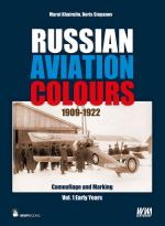 29237 - Khairulin-Stepanov, M.-B. - Russian Aviation Colours 1909-1922 Vol 1: Early Years