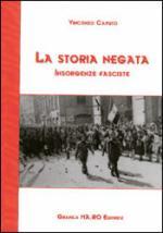 29305 - Caputo, V. - Storia Negata. Insorgenze Fasciste