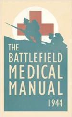 29342 - US War Department,  - Battlefield Medical Manual 1944 (The)