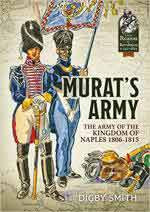 29402 - Smith, D. cur - Murat's Army. The Army of the Kingdom of Naples 1806-1815