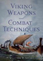 29415 - Short, W.R. - Viking Weapons and Combat Techinques