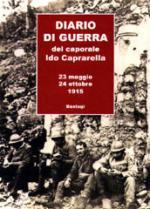 29453 - Caprarella, I. - Diario di guerra del Caporale Ido Caprarella. 23 maggio 24 ottobre 1915