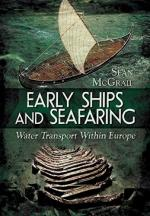 29456 - McGrail, S. - Early Ships and Seafaring: European Water Transport