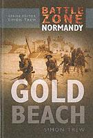 29461 - Trew, S. - Battle Zone Normandy: Gold Beach