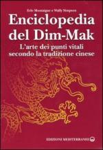 29472 - Montaigue-Simpson, E.-W. - Enciclopedia del Dim-Mak. L'arte dei punti vitali secondo la tradizione cinese