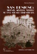 29493 - Francesca, R. - San Benigno: Silenzi, misteri, verita' su una strage dimenticata. Genova 10 ottobre 1943