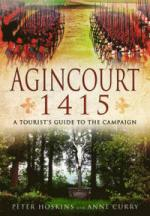 29532 - Hoskins-Curry, P.-A. - Agincourt 1415. A Tourist's Guide to the Campaign
