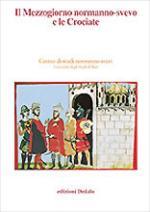 29550 - Musca, G. cur - Mezzogiorno normanno-svevo e le crociate (Il)