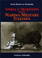 29634 - Lo Martire, N.B. - Storia e tradizioni della Marina Militare italiana