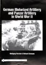29647 - Fleischer, W. - German Motorized Artillery and Panzer Artillery in World War II