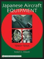 29656 - Mikesh, R.C. - Japanese Aircraft Equipment 1940-1945