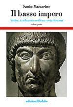 29703 - Mazzarino, S. - Basso impero. Antico, tardoantico ed era costantiniana Vol 1 (Il)