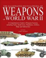 29730 - Bishop, C. - Illustrated Encyclopedia of Weapons of World War II (The)