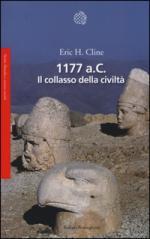 29751 - Cline, E.H. - 1177 a.C. Il collasso della civilta'