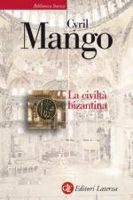 29753 - Mango, C. - Civilta' bizantina (La)