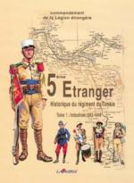 29987 - Dufour, P. - 5eme Etranger Tome 1. Tome 1 Indochine 1883-1946