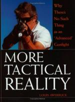 30083 - Awerbuck, L. - More Tactical Reality. Why There's No Such Thing as an 'Advanced' Gunfight'