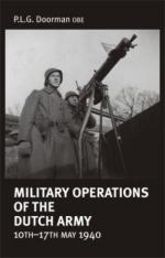 30090 - Doorman, P.L.G. - Military Operations of the Dutch Army 10th-17th May 1940