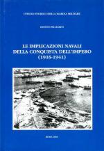 30110 - Pellegrini, E. - Implicazioni navali della conquista dell'impero 1935-1941 (Le)