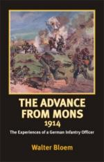 30120 - Bloem, W. - Advance from Mons 1914. The Experience of a German Infantry Officer (The)