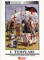 30135 - Gomez, M. - Templars. A complete Introduction to the legendary Monk Warriors - Historical Warrior 01 (The)