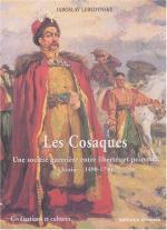 30195 - Lebedynsky, I. - Cosaques. Une societe' guerriere entre libertes et pouvoirs. Ukraine 1490-1790 (Les)