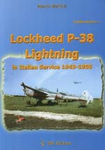 30220 - Mattioli, M. - Lockheed P-38 Lightning in Italian Service 1943-1955