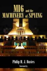 30227 - Davies, P.H.J. - MI6 and the Machinery of Spying