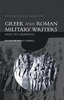 30232 - Campbell, B. - Greek and Roman Military Writers. Selected Readings