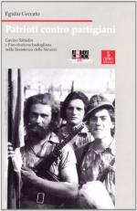 30239 - Ceccato, E. - Patrioti contro partigiani. Gavino Sabadin e l'involuzione badogliana nella Resistenza delle Venezie