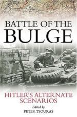 30243 - Tsouras, P. cur - Battle of the Bulge. Hitler's Alternate Scenarios
