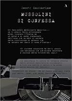 30298 - Zachariae, G. - Mussolini si confessa