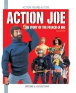 30314 - Le Vexier, E. - Action Joe. The Story of the French GI Joe - Action Figures and Toys 02