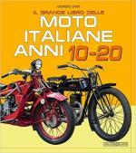 30327 - Sarti, G. - Grande libro delle moto italiane anni 10-20 (Il)
