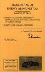 30335 - Intelligence Service,  - Handbook of Enemy Ammunition Pamphlet No 09: German Tellermines, Demolition Charges Fuzes and Gun Ammunition of Czech Origin