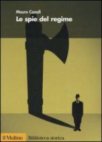 30344 - Canali, M. - Spie del regime (Le)