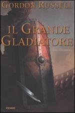 30394 - Russell, G. - Grande Gladiatore (Il)
